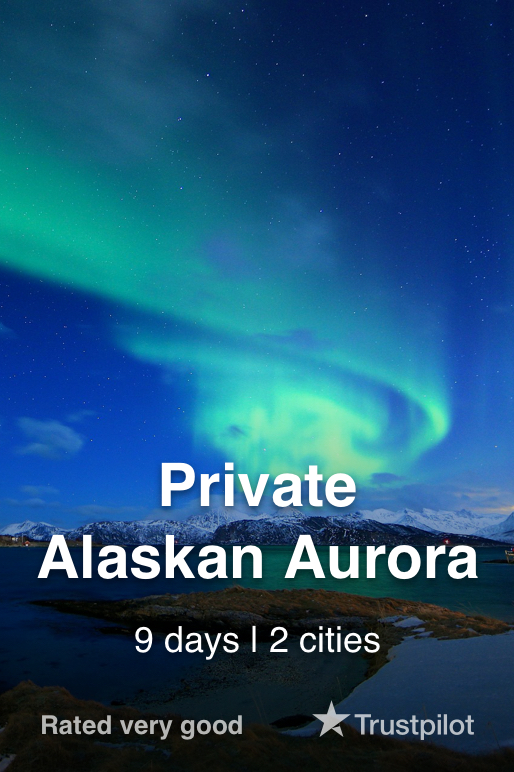 Alaska Northern Lights Private Tour